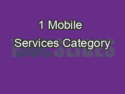 1 Mobile Services Category