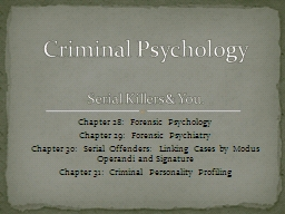 Chapter 28:  Forensic Psychology