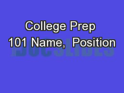 College Prep 101 Name,  Position