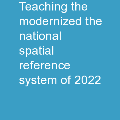 Teaching the Modernized the National Spatial Reference System of 2022