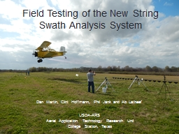 Field Testing of the New String Swath Analysis System