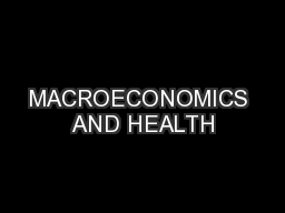 MACROECONOMICS AND HEALTH