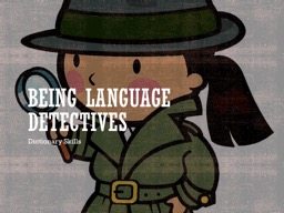 Being Language Detectives