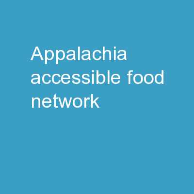 Appalachia Accessible  Food Network