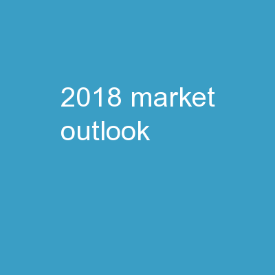 2018 Market Outlook