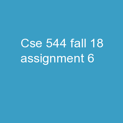 CSE 544- Fall'18 Assignment 6