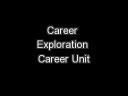 Career Exploration Career Unit