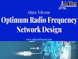 Optimum Radio Frequency Network Design