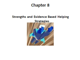 Chapter 8 Strengths  and Evidence Based