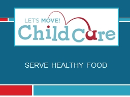 serve  healthy food Learning Objectives