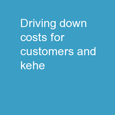 Driving Down Costs for Customers and KeHE