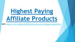 HEAT: Highest Paying Affiliate Products PowerPoint PPT Presentation