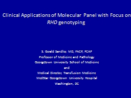 Clinical Applications of Molecular Panel with Focus on