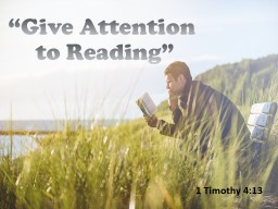 �Give Attention to Reading�