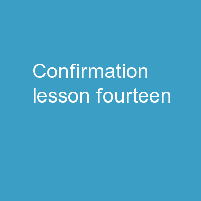 Confirmation Lesson Fourteen