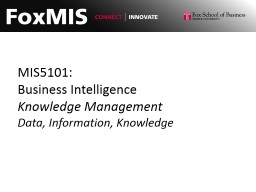 MIS5101: Business Intelligence