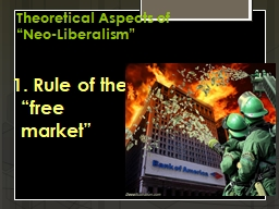 "Theoretical Aspects of  ""Neo-Liberalism"""