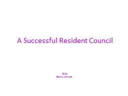 A Successful Resident Council