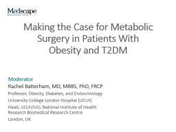 Making the Case for Metabolic Surgery in Patients With