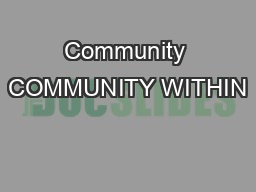 Community COMMUNITY WITHIN PowerPoint PPT Presentation
