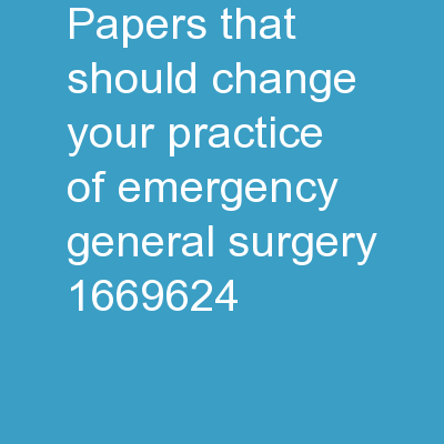 Papers That Should Change Your Practice of Emergency General Surgery