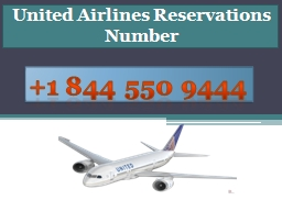 How to find online Booking Tickets in United Airlines? PowerPoint PPT Presentation