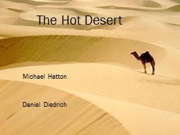 The Hot Desert  Michael Hatton