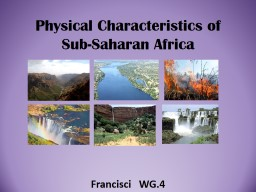 Physical Characteristics of Sub-Saharan Africa