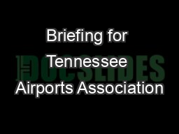 Briefing for Tennessee Airports Association
