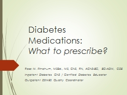 Diabetes Medications: What to prescribe?