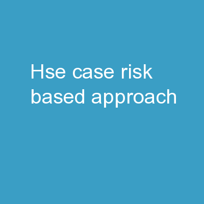 HSE Case: Risk Based Approach