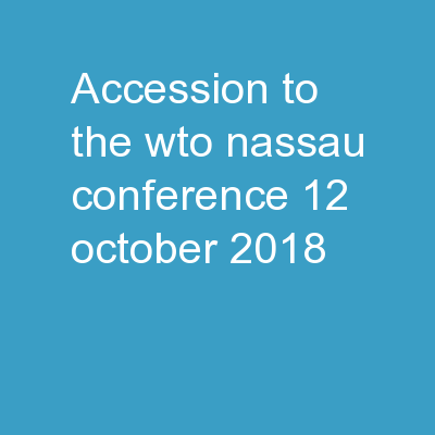 Accession to the WTO Nassau Conference, 12 October, 2018