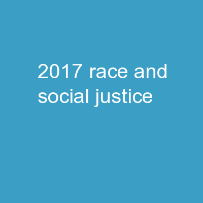 2017 Race and Social Justice
