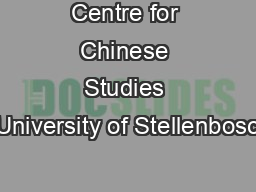 Centre for Chinese Studies University of Stellenbosc