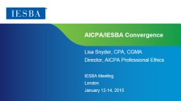 AICPA/IESBA Convergence Lisa Snyder,