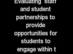 Evaluating  staff and student partnerships to provide opportunities for students to engage within t