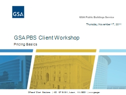 Pricing Basics GSA PBS Client Workshop