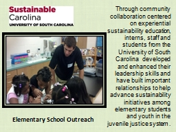 Through community collaboration centered on experiential sustainability education,
