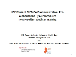 IME  Phase II  MEDICAID Administrative