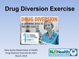 Drug Diversion Exercise New Jersey Department of Health