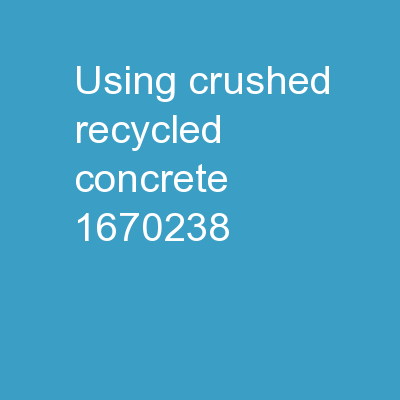 Using Crushed Recycled Concrete