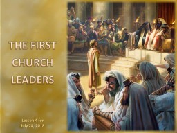 THE FIRST CHURCH LEADERS