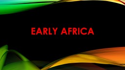 Early Africa Vocabulary Desertification
