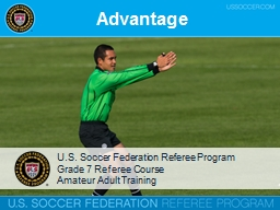 Advantage U.S. Soccer  Federation Referee Program
