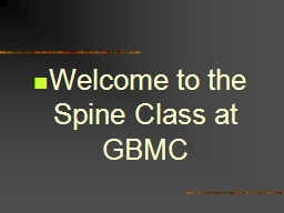 Welcome to the Spine Class at GBMC