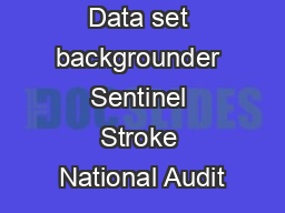 Data set backgrounder Sentinel Stroke National Audit