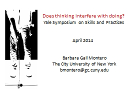 Does thinking interfere with doing?