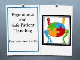 Ergonomics and  Safe Patient Handling PowerPoint PPT Presentation