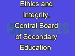 Upholding Ethics and Integrity. Central Board of Secondary Education