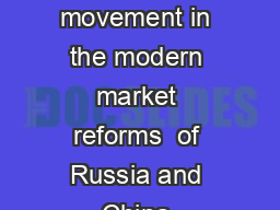 Polanyi�s double movement in the modern market reforms  of Russia and China